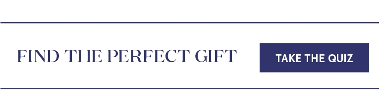 Find the Perfect Gift: Take the Quiz